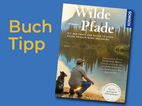 Buchtipp: Wilde Pfade entdecken